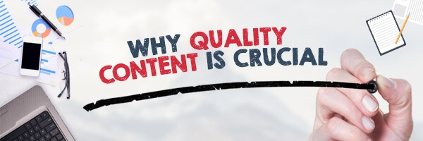 Quality Content is Crucial for Marketing